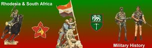 Site dedicated to the military history of Rhodesia and South Africa